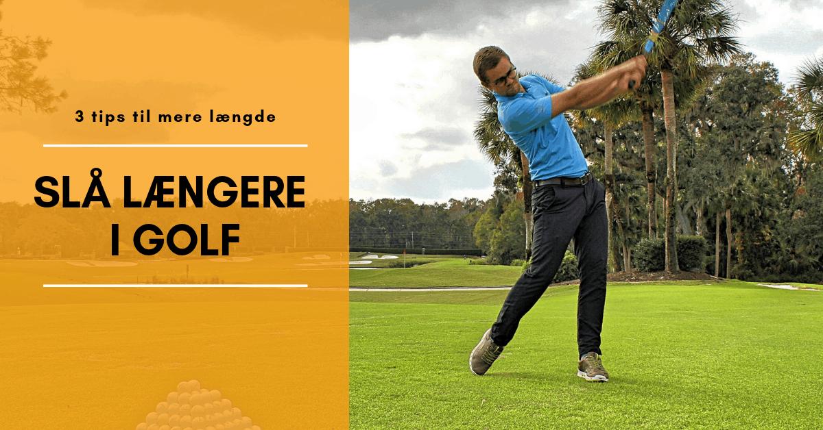 Slå længere i golf