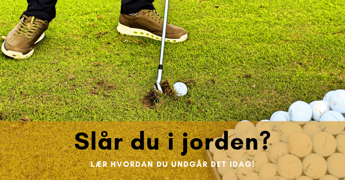 Slår i jorden i golf