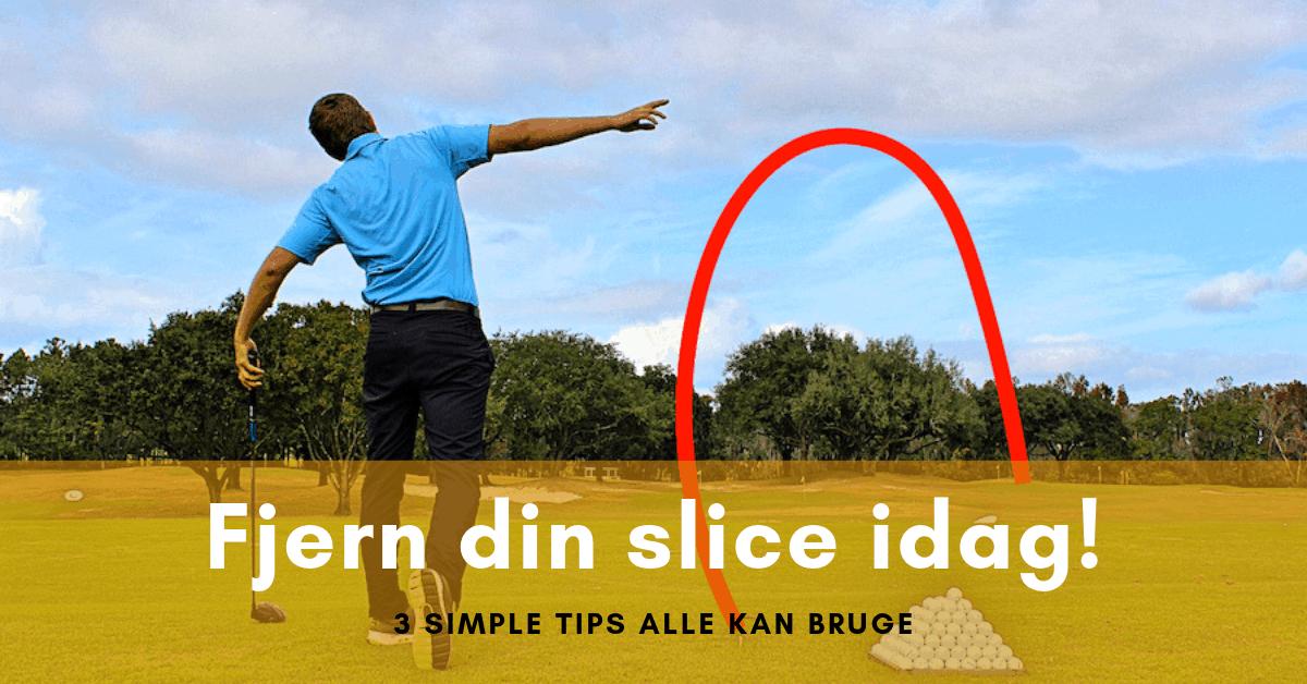 Slicer du i golf?